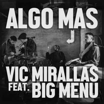 Vic Mirallas feat. Big Menu