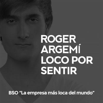 """Loco por Sentir (BSO de """"La Empresa Más Loca del Mundo"""")"""