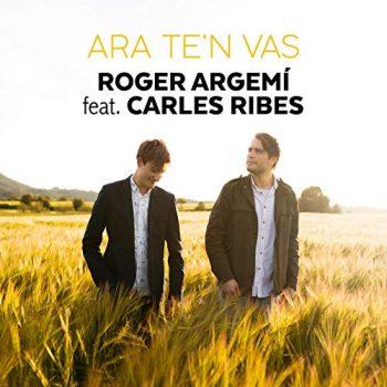 Ara te'n vas feat. Carles Ribes