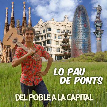 Del Poble a la Capital