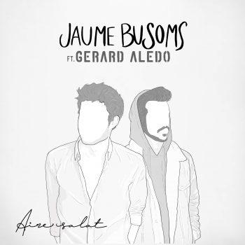 Aire Salat (feat. Gerard Aledo)